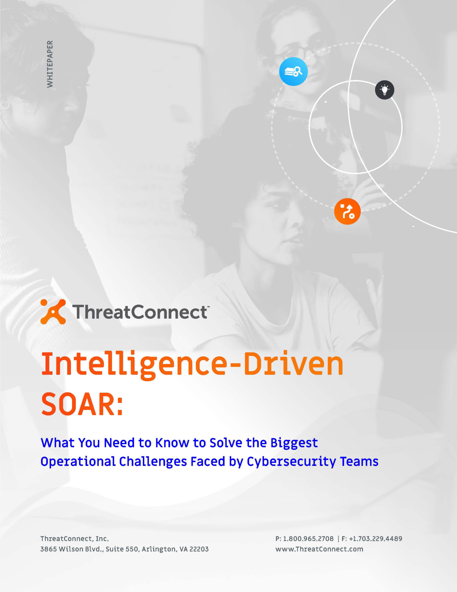 intelligence-driven SOAR, orchestration, ThreatConnect